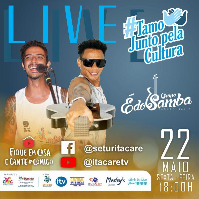 """Itacaré: Projeto """"Live Tamo Junto"""" Traz Nesta 6ª Feira O Grupo É Do Samba"""